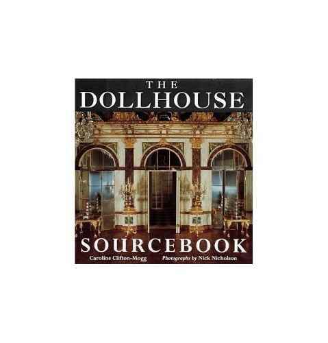 Doll's House Source Book By Caroline Clifton-Mogg