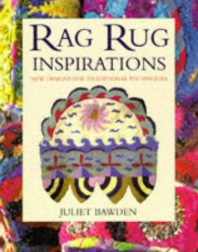 Rag Rug Inspirations By Juliet Bawden
