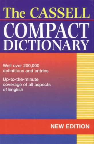 The Cassell Compact Dictionary By Edited by Lesley Brown