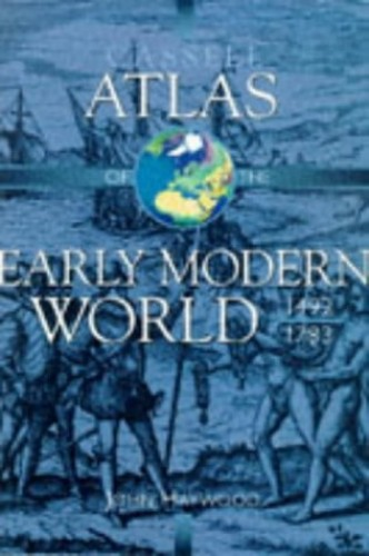 Cassell Atlas Of The Early Modern World 1492-1783 By Andromeda