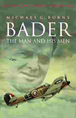 Bader: The Man and His Men by Michael Burns