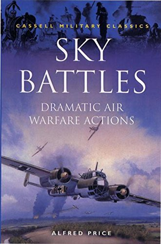 Sky Battles By Dr. Alfred Price