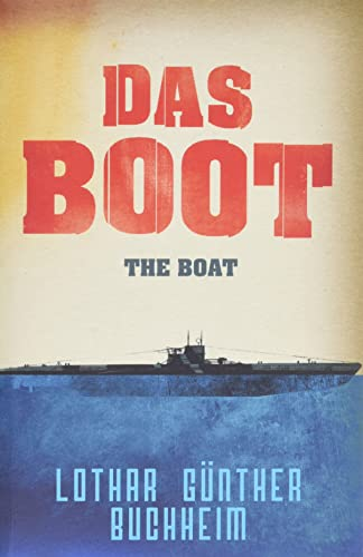 Das Boot (CASSELL MILITARY PAPERBACKS) By Lothar-Gunther Buchheim
