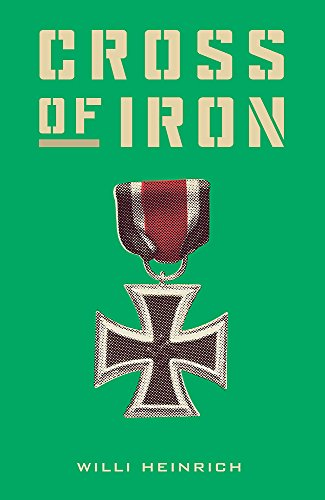 Cross of Iron By Willi Heinrich
