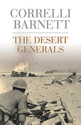 The Desert Generals By Correlli Barnett