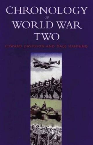 Chronology Of World War Two By Edward Davidson