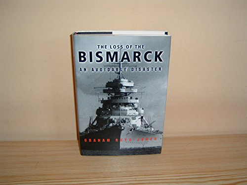 The Loss Of The Bismarck By Graham Rhys-Jones