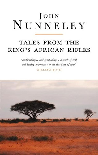 Tales From The King's African Rifles By John Nunneley