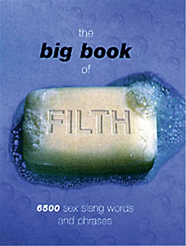 The Big Book of Filth (BIG BOOKS) By Jonathan Green