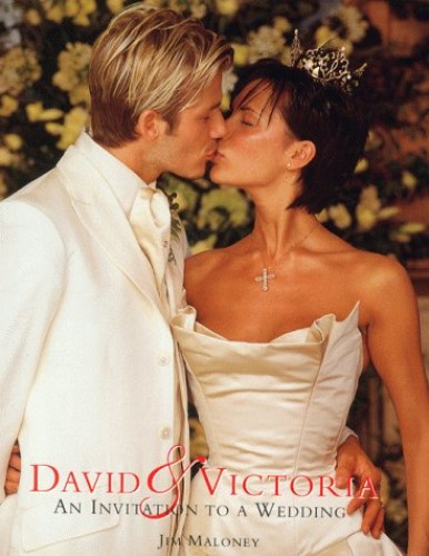 David and Victoria : An Invitation to the Wedding By Jim Maloney
