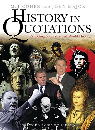 History In Quotations By M.J. Cohen