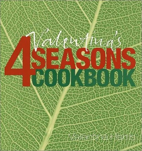 Valentina's 4 Seasons Cookbook By Valentina Harris