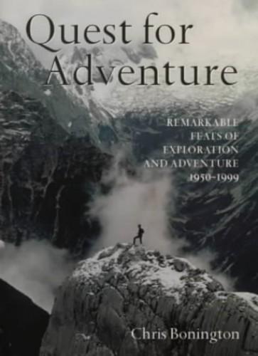 The Quest For Adventure By Sir Chris Bonington