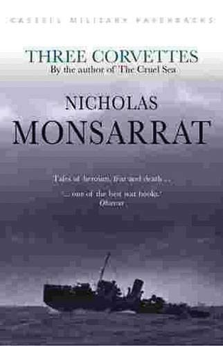 Three Corvettes By Nicholas Monsarrat