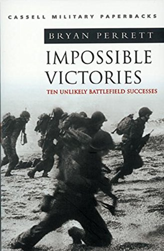 Impossible Victories By Bryan Perrett