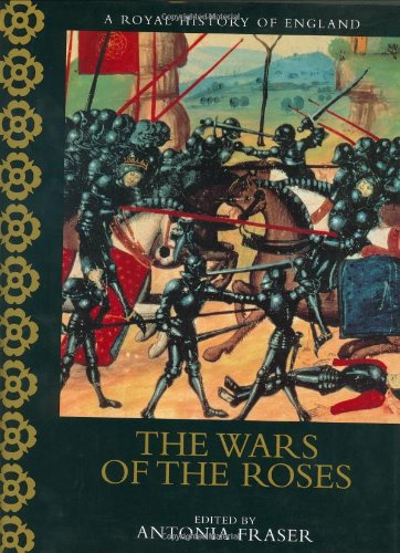 A The Wars Of The Roses By Anthony Cheetham