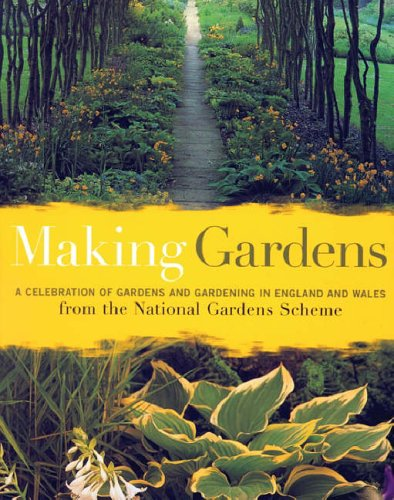 Making Gardens By National Gardens Scheme