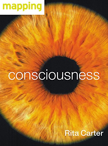 Consciousness By Rita Carter