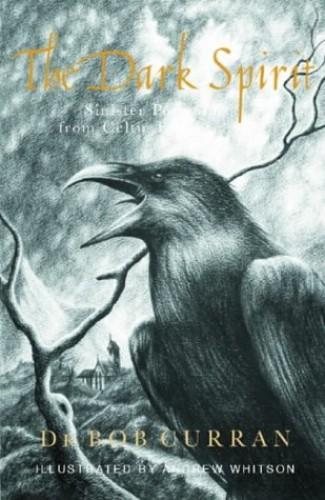 Dark Spirit By Bob Curran
