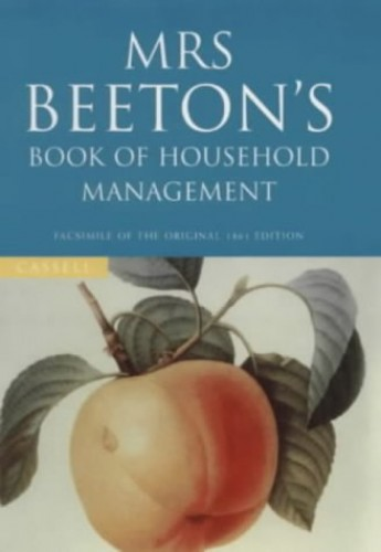 Mrs.Beeton's Book of Household Management by Mrs. Beeton