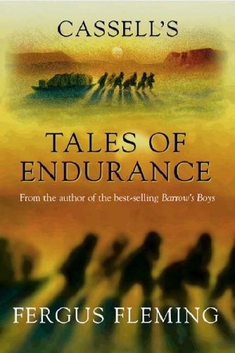 Cassell's Tales of Endurance By Fergus Fleming