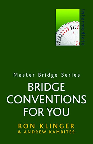 Bridge Conventions for You By Andrew Kambites