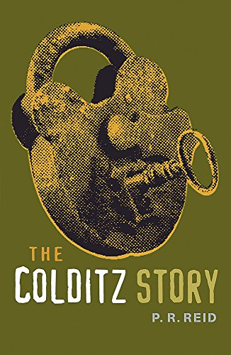 The Colditz Story By P. R. Reid