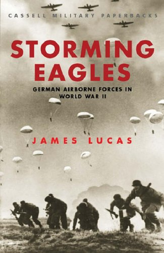 Storming Eagles By James Lucas