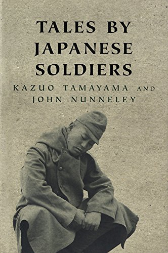 Tales By Japanese Soldiers By Kazuo Tamayama
