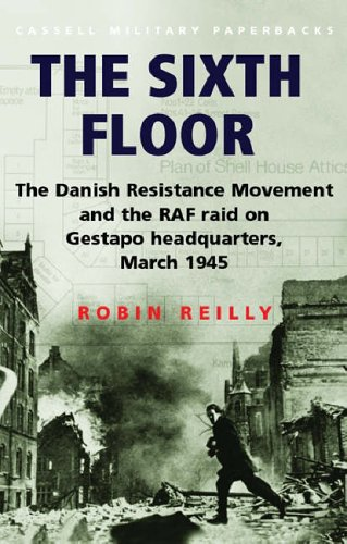 The Sixth Floor By Robin Reilly