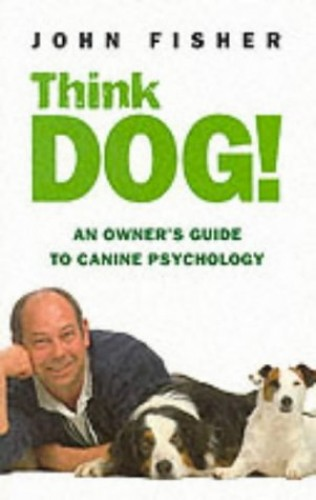 Think Dog! By John Fisher