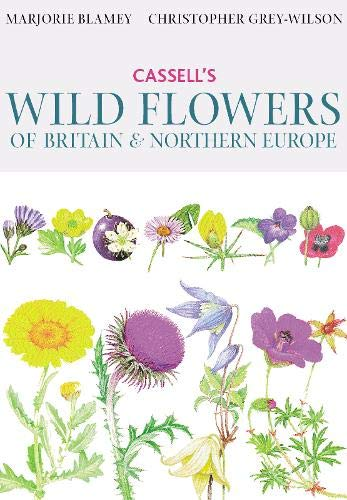 Cassell's Wild Flowers of Britain and Northern Europe By Christopher Grey-Wilson