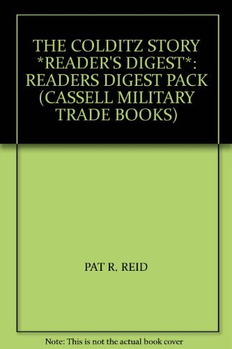 The Colditz Story *READER'S DIGEST*: Readers Digest Pack (Cassell Military Trade Books) By P. R. Reid