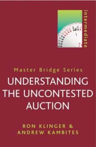 Understanding the Uncontested Auction By Ron Klinger