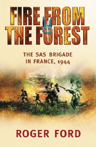 Fire from the Forest By Roger Ford