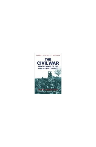 The American Civil War And The Nineteenth Century By Brian Holden Reid
