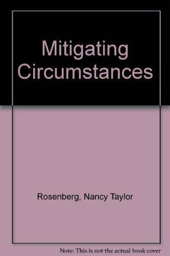 Mitigating Circumstances Whs By Nancy Taylor Rosenberg
