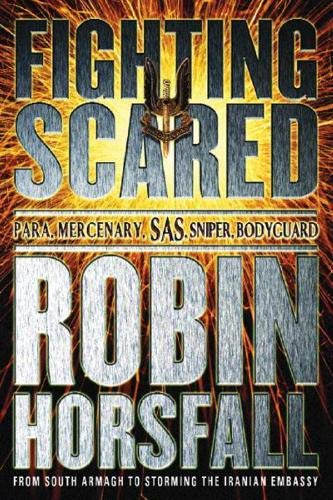 Fighting Scared By Robin Horsfall
