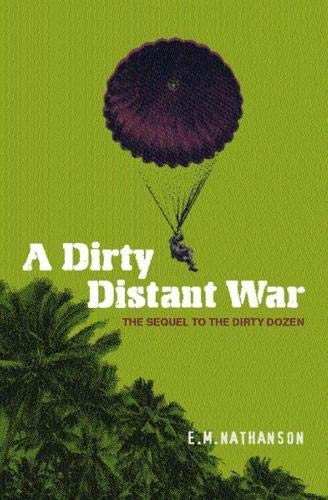 A Dirty Distant War By E.M. Nathanson