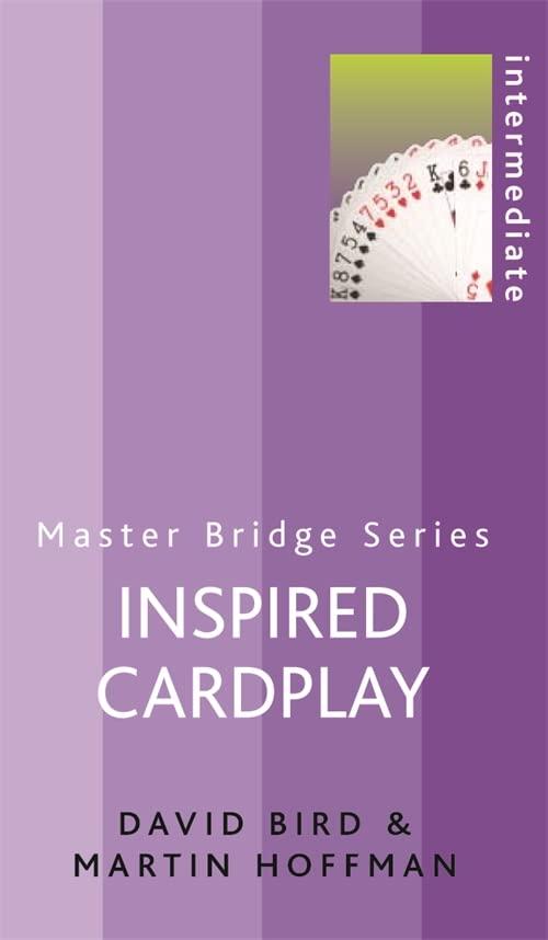 Inspired Cardplay By David Bird