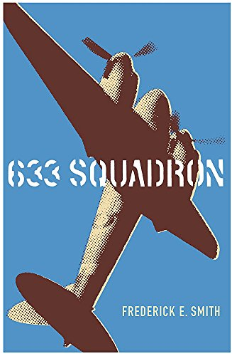 633 Squadron by Frederick E. Smith
