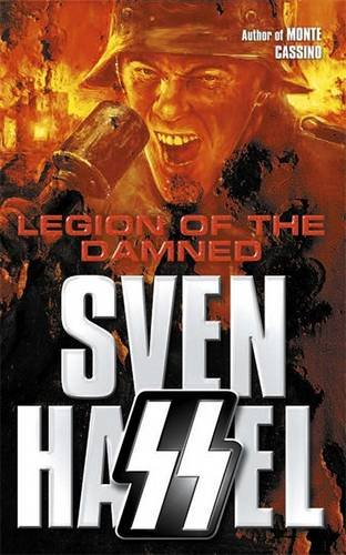 Legion of the Damned (Sven Hassel War Classics) By Sven Hassel