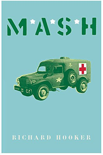 MASH (Cassell Military Paperbacks) By Richard Hooker