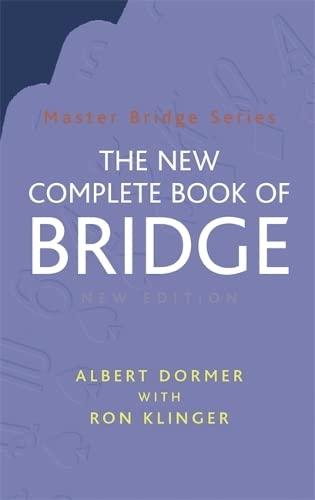 The New Complete Book of Bridge By Albert Dormer