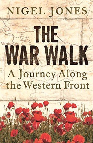 The War Walk By Nigel H. Jones