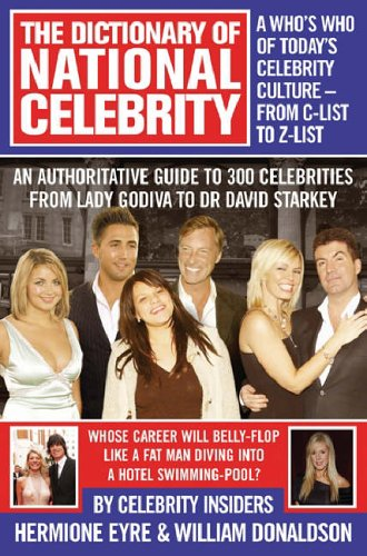 The Dictionary of National Celebrity By Selected by Willie Donaldson