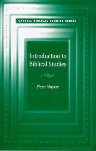 Introduction to Biblical Studies By Steve Moyise