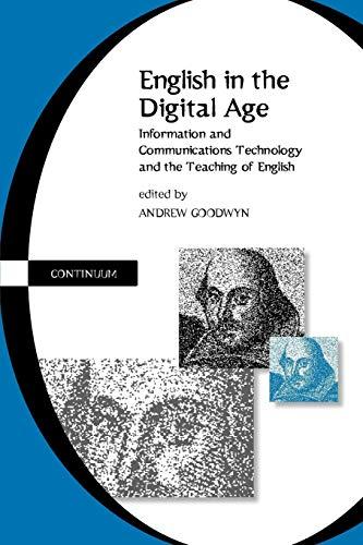 English in the Digital Age By Andrew Goodwyn