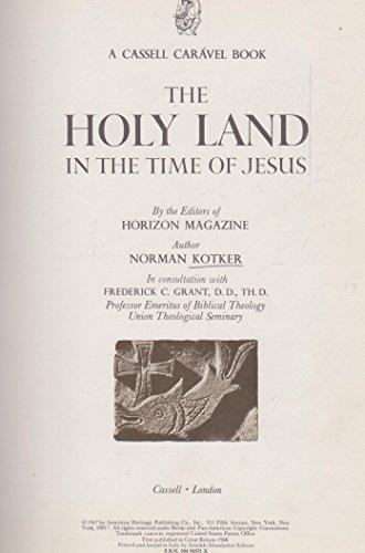 Holy Land in the Time of Jesus By N. Kotker