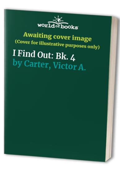 I Find Out By Victor A. Carter